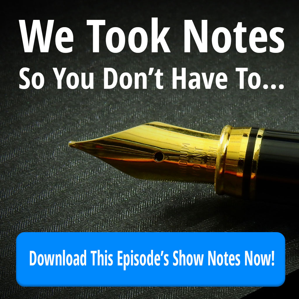 Download This Episode's Show Notes Now