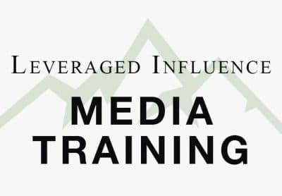 Leveraged Influence Media Training
