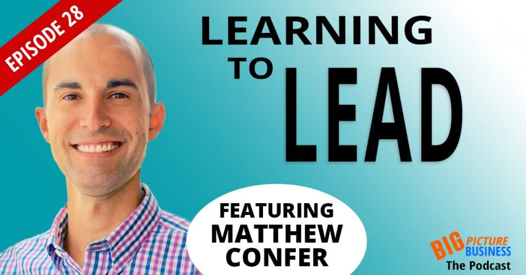 Learning To Lead Matthew Confer