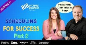 EPISODE 41 Scheduling for Success part 2
